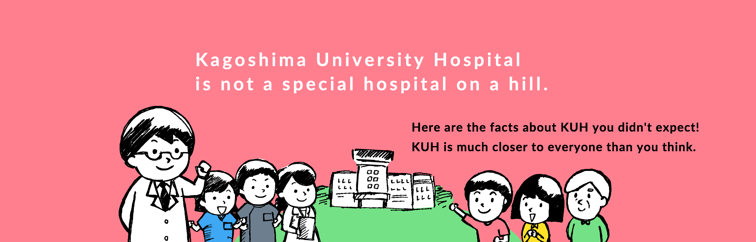 Here are the facts about KUH you didn't expect! KUH is much closer to everyone than you think.